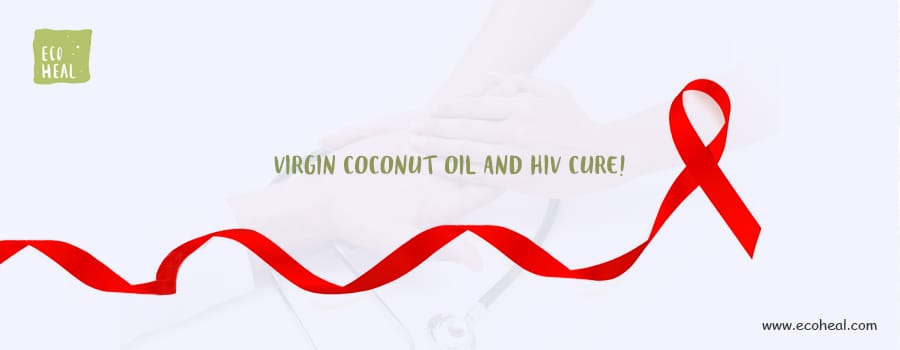 Virgin Coconut Oil and HIV cure